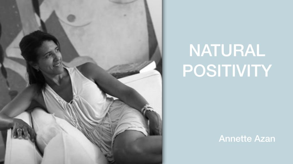 Annette Azan - Natural Positivity
