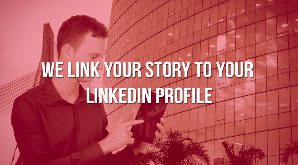 We Link Your Story to Your LinkedIn Profile - CBNWS - CBPersonal